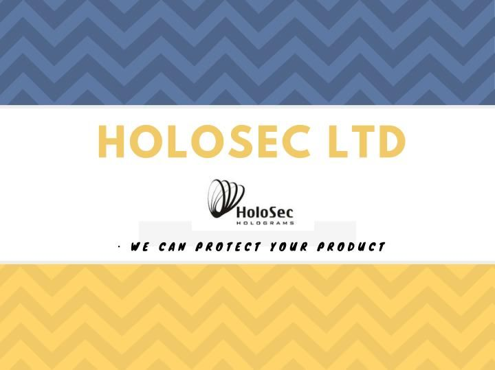 Holograms are being considered as the ultimate idea to deal with counterfeiting of goods or products. Genuine products can be identified effortlessly with the specially imprinted holographic stickers of HoloSec Company, UK.