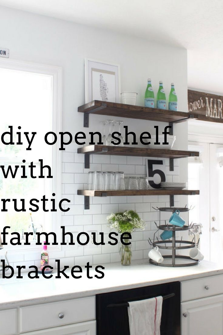 Creat your own open shelves with these rustic industrial brackets. Simple idea for that farmhouse look. I love this look in the kitchen. Find them on Etsy.com #affiliate #rustic #industrial #diyhomedecor #diy #farmhouse #shelves