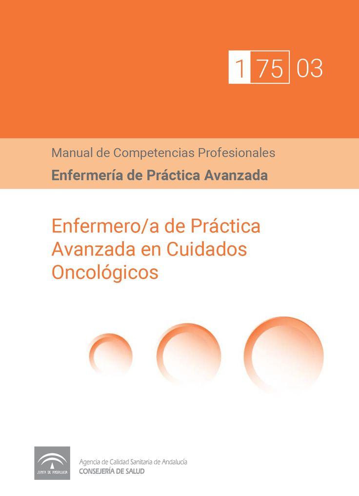 Acceso gratuito. Manual de competencias profesionales del/de la enfermero/a de práctica avanzada en cuidados oncológicos