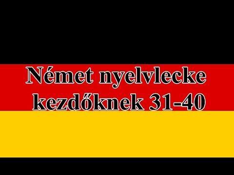Német nyelvlecke kezdőknek  31-40