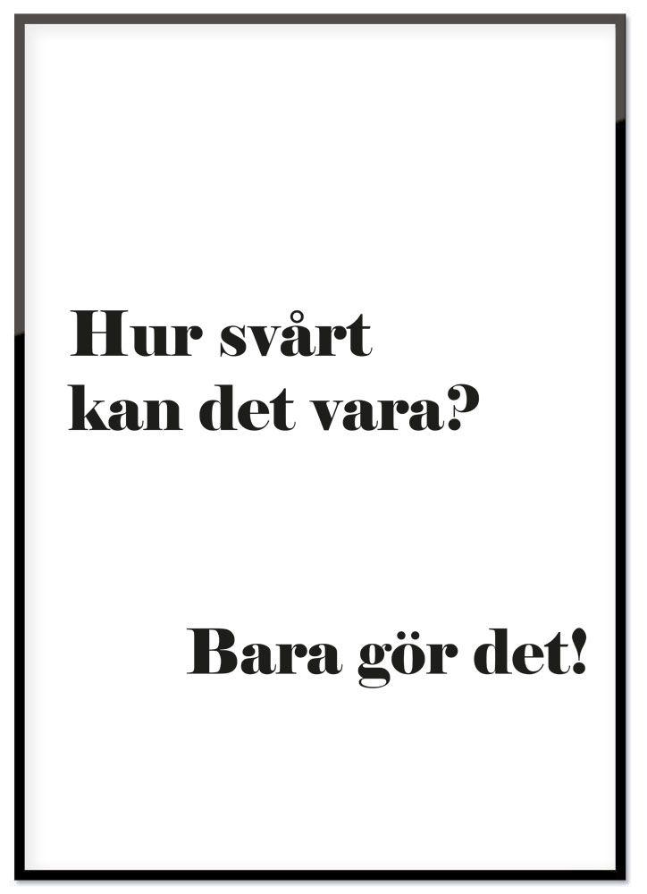 Affisch - Bara gör det!