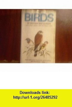 The Collins Guide to the Birds of Britain and Europe (Collins Pocket Guide) (9780002192101) Hermann Heinzel, Richard Sidney Richmond Fitter, John Parslow , ISBN-10: 0002192101  , ISBN-13: 978-0002192101 ,  , tutorials , pdf , ebook , torrent , downloads , rapidshare , filesonic , hotfile , megaupload , fileserve