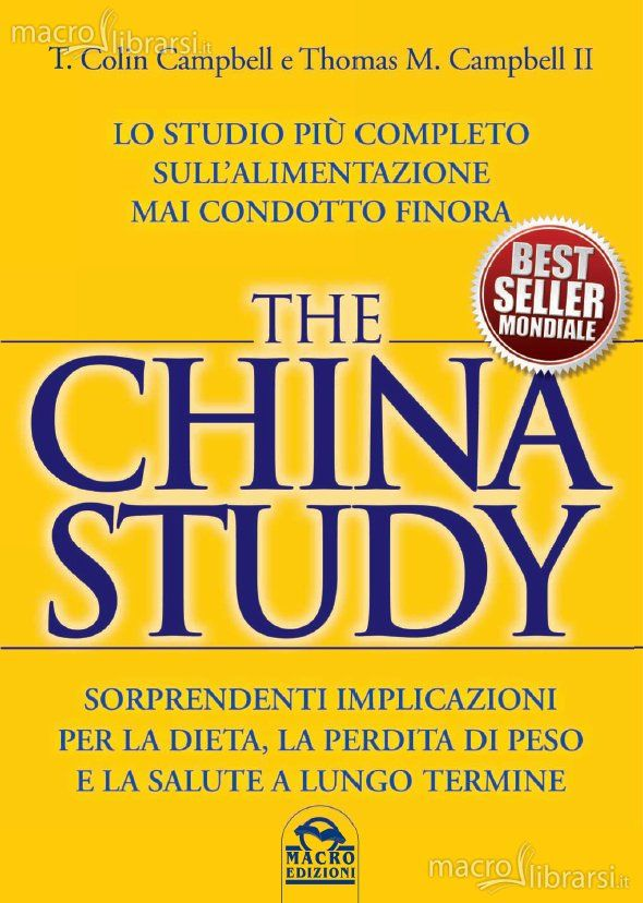 The China Study (T. Colin Campbell, Thomas M. Campbell)
