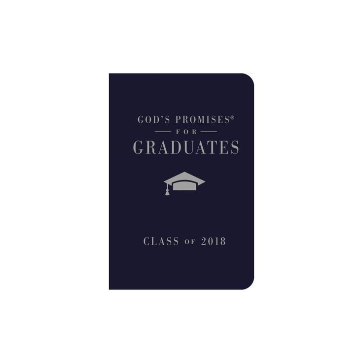 God's Promises for Graduates - Class of 2018 : New King James Version, Navy (Hardcover) (Jack