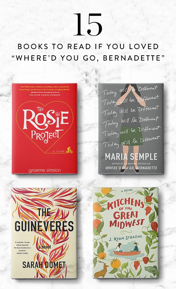 15 Books To Read If You Loved 'where'd You Go, Bernadette'