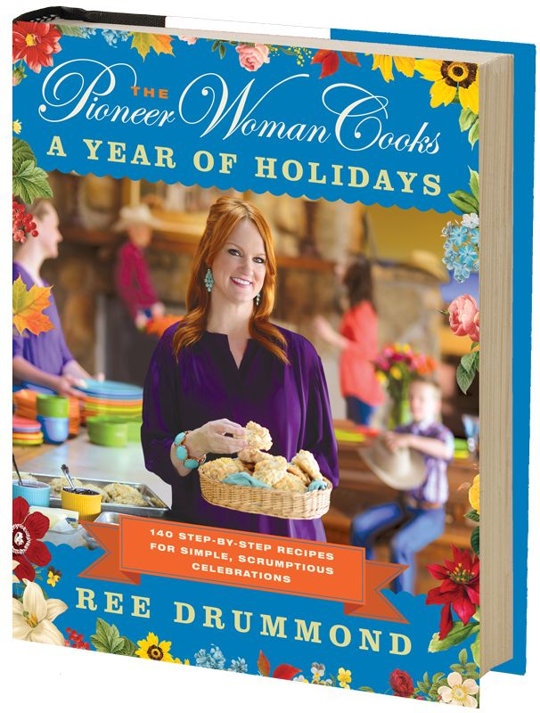 Get a sneak peek of THE PIONEER WOMAN COOKS: A YEAR OF HOLIDAYS! by Ree Drummond