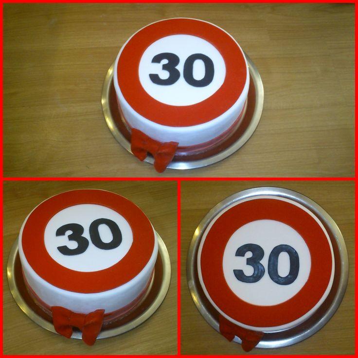 Speed limit sign cake for 30. birthday No.1 - Sebességkorlátozás tábla torta 30. születésnapra No.1