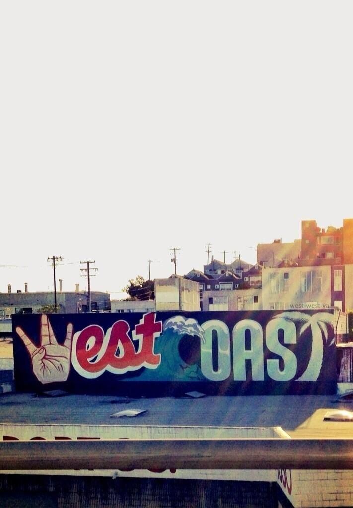 West Coast = Best Coast