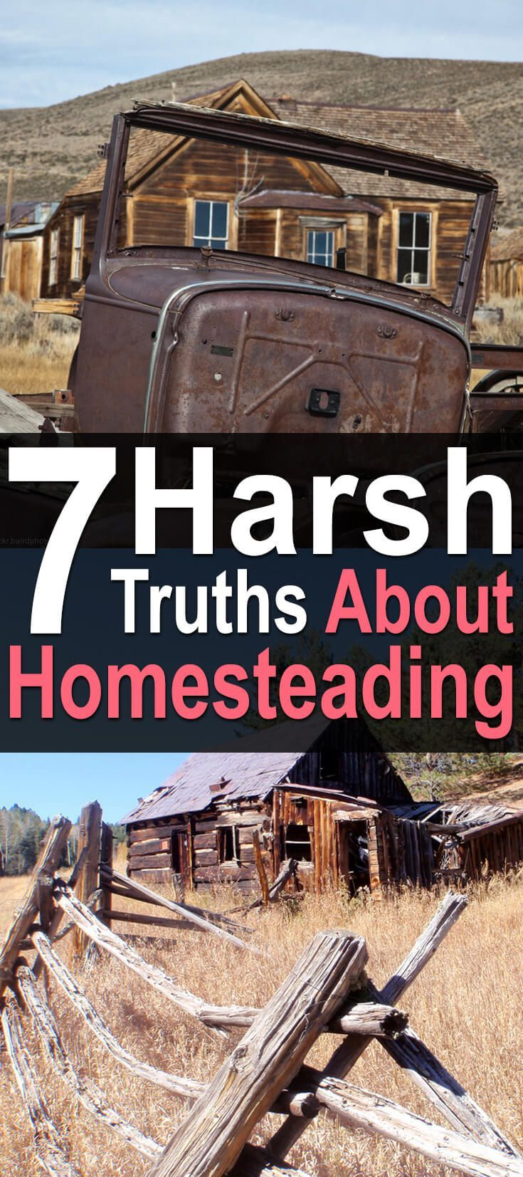 7 Harsh Truths About Homesteading. If you are thinking of homesteading, you may be seeking a way out of the typical consumer-driven lifestyle of the 21st century. However, in order to be successful as a homesteader, you need to take off your rose-colored glasses and realize that homesteading requires hard work and dedication #Homesteadsurvivalsite #Homesteading #Homesteader