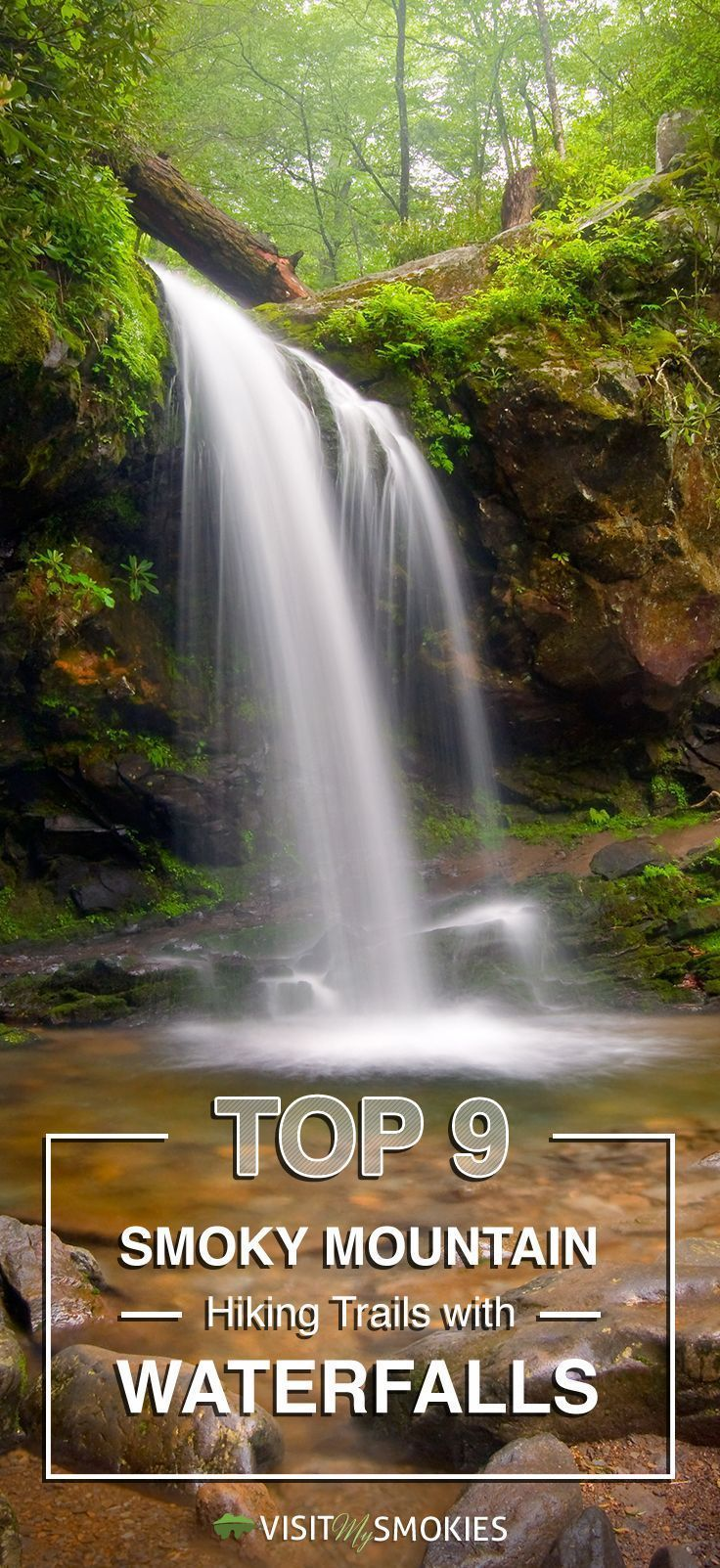 Top 9 Smoky Mountain Hiking Trails with Waterfalls. You'll want to include these waterfall hikes in your Great Smoky Mountains National Park trip.
