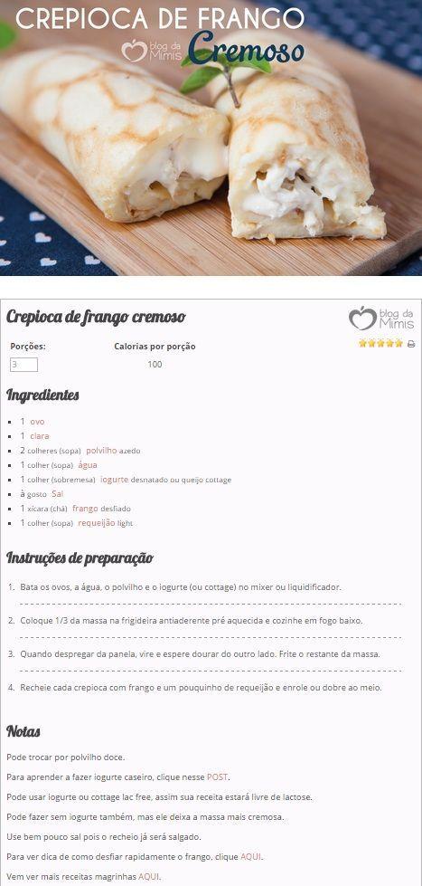 Crepioca de Frango Cremoso - Blog da Mimis - Receita de recheio para pão de queijo de frigideira.: