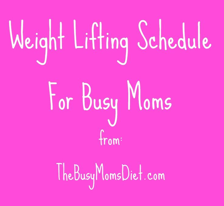Weight lifting schedule for busy moms #fitness