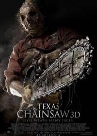 Техасская резня бензопилой (2013) смотреть фильм онлайн - Американский ужастик