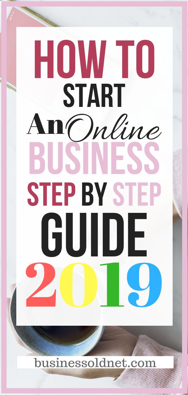 How to start an online business – Step By Step Guide 2019