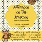 Magic Tree House series book # 6 Afternoon on the Amazon by Mary Pope Osborne is a great book for the Spring. This unit is aligned to 2nd grade Com...