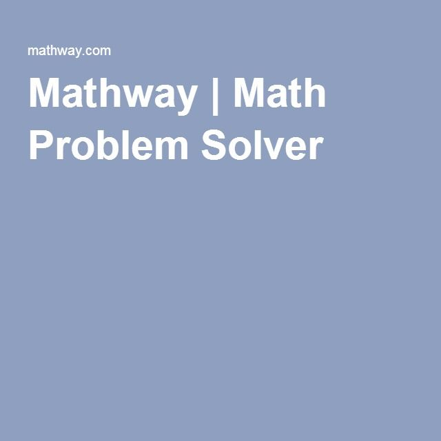 best homework solver ideas math homework solver mathway math problem solver