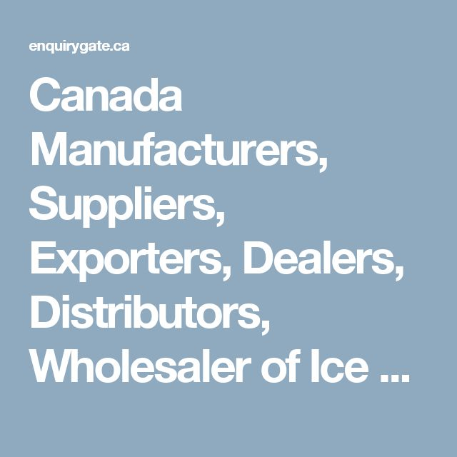 Canada Manufacturers, Suppliers, Exporters, Dealers, Distributors, Wholesaler of Ice Cream Plant & Machinery - EnquiryGate Canada