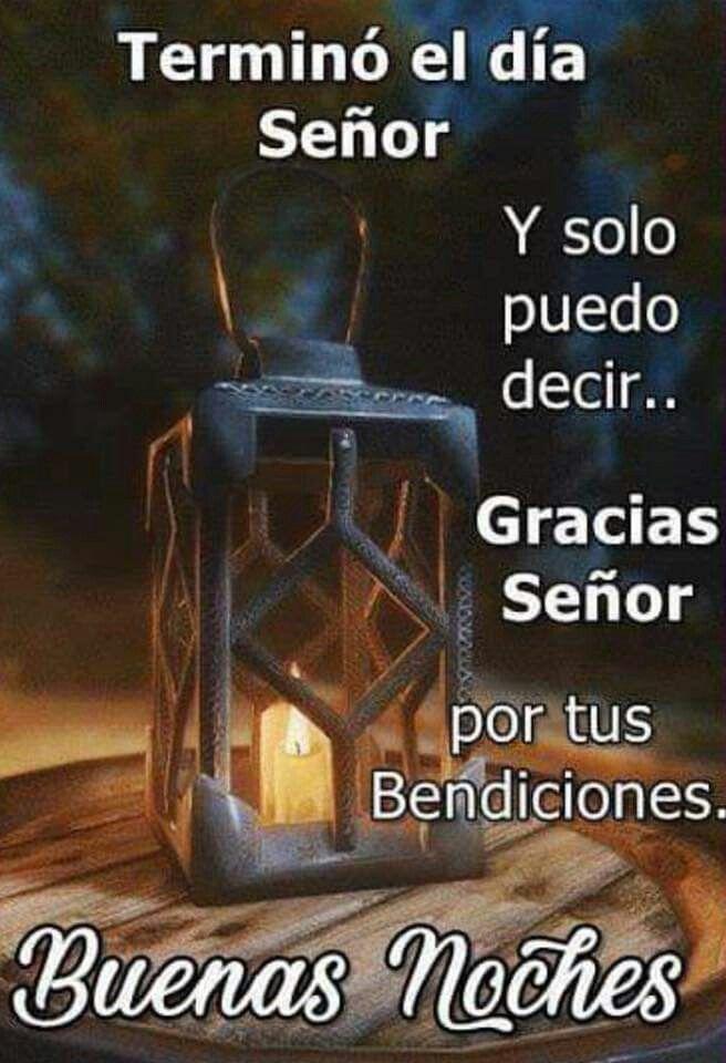 Gracias Senor Gracias Senor Imagenes De Feliz Noche Buenas Noches Buenas Noches Senor