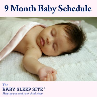 Baby sleep, feeding and nap schedule for a 9 month old baby.