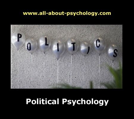 Click on image or see following link for information and resources on political psychology.    http://www.all-about-psychology.com/political-psychology.html