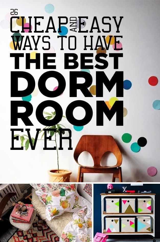 Diy Projects: 26 Cheap And Easy Ways To Have The Best Dorm Room Ever
