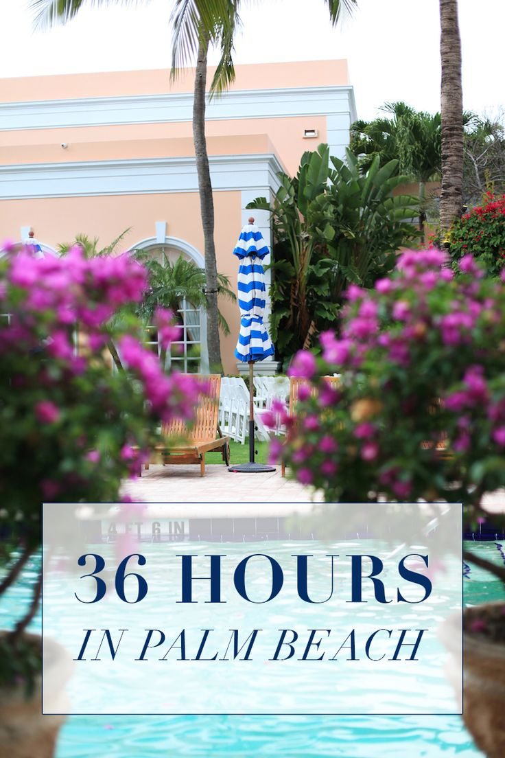 Enjoy 36 hours in Palm Beach with incredible restaurants, hotel recommendations, and fun activities!
