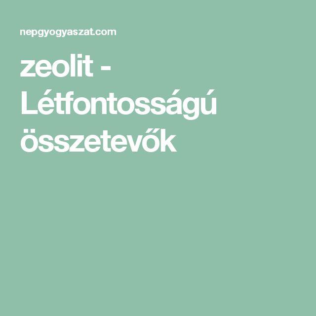 zeolit - Létfontosságú összetevők