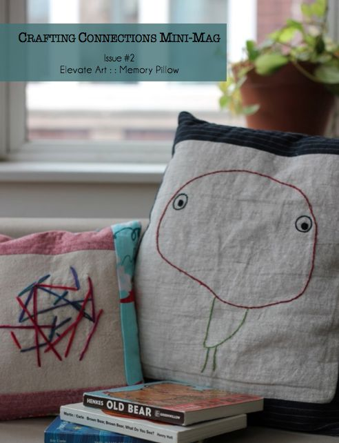 Memory Pillow Tutorial and Step-by-Step Pictures | a crafting connections mini-magazine