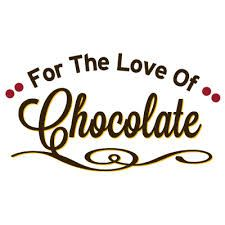 For the love of chocolate