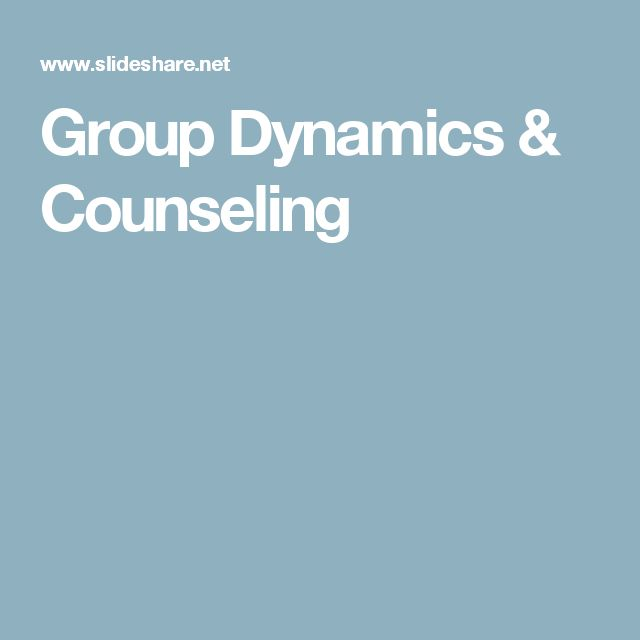 Group Dynamics & Counseling