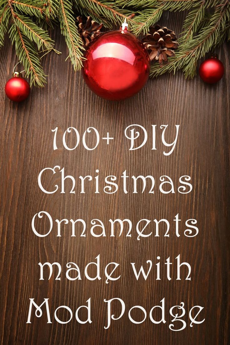 Outdoor wooden christmas decorations patterns - Diy Christmas Ornaments Made With Mod Podge