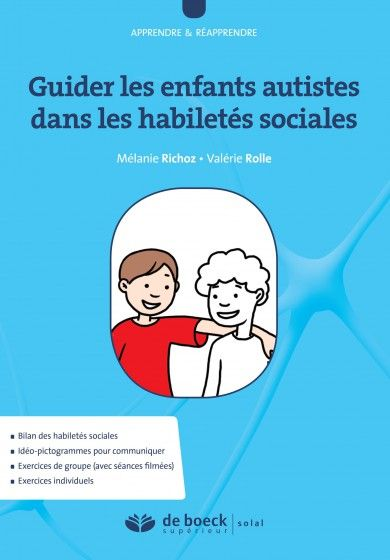 Guider les autistes dans les habiletés sociales