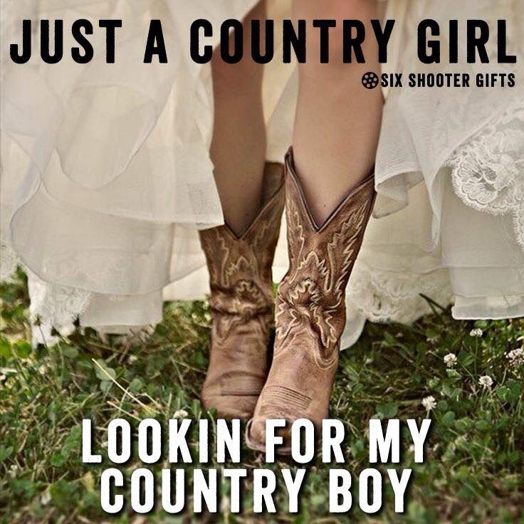 I want to be a country girl