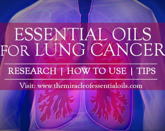 How to Use Essential Oils for Lung Cancer