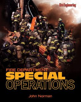 Fire Engineering Books: Fire Department Special Operations
