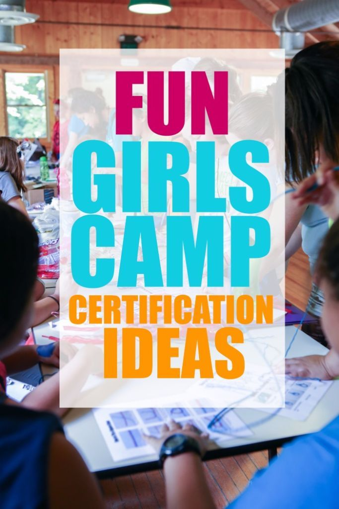 Tons of great girls camp certification ideas and free printables!