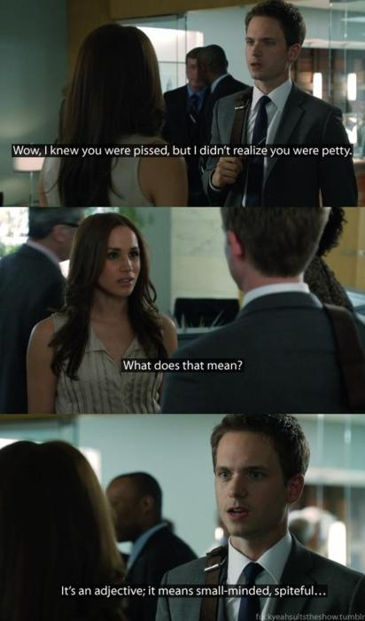 LOL I like wittiness!!!!  Mike and Rachel | Suits | Sassy much #wit