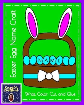 Easter Egg Name Craft Teacher or student writes letters of name on eggs. Student cuts out pieces and glues to large sheet of green paper (not included). Page 1: Cover Page 2: Krazy for Kindyland Note Page 3: Product Details Page 4: Example Page 5: ears (2 sets)(Students color