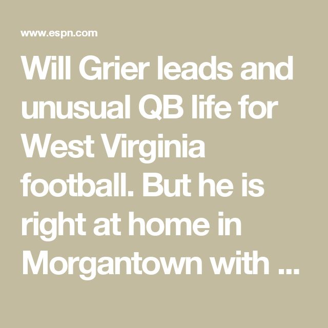 Will Grier leads and unusual QB life for West Virginia football. But he is right at home in Morgantown with Jeanne & Eloise. Holly Rowe had breakfast with the Griers.
