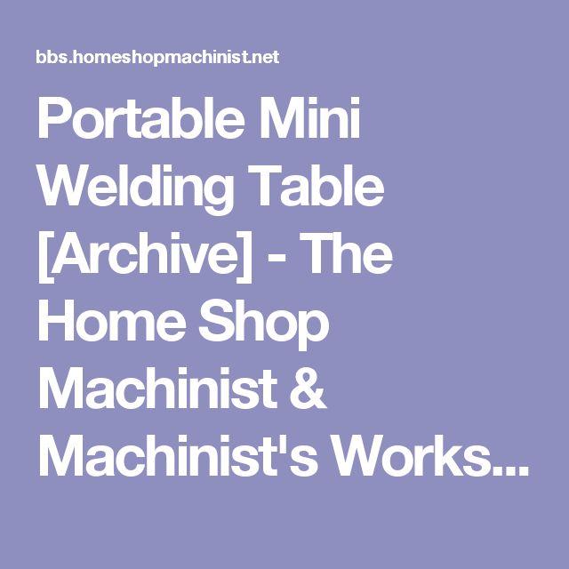 25+ best ideas about Home shop machinist on Pinterest ...