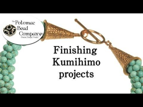 Instructions - Finishing Kumihimo Projects