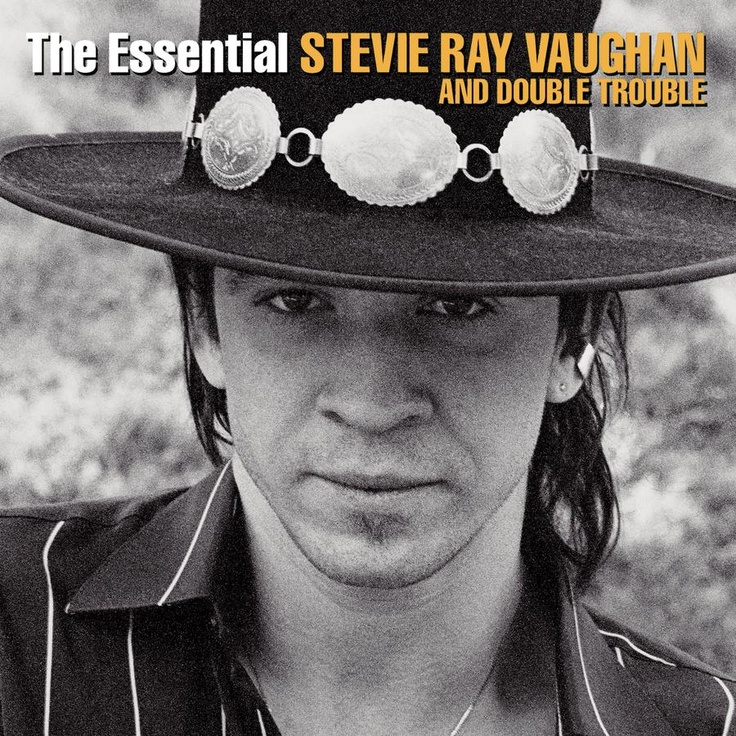 The Essential - Stevie Ray Vaughan and Double Trouble