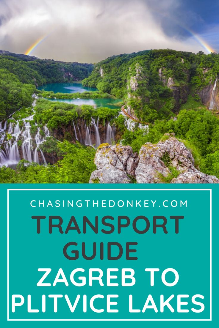How To Get From Zagreb To Plitvice Lakes In 2020 Chasing The Donkey Plitvice Lakes Zagreb Croatia Holiday