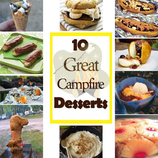Campfire Desserts - Getting Ready For Summer!