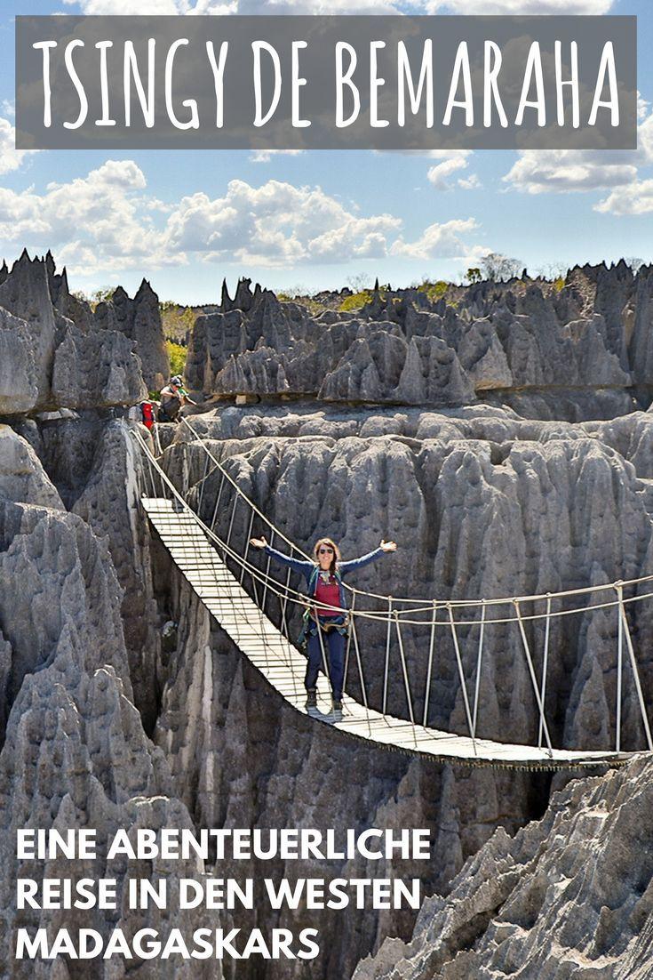 Tsingy De Bemaraha Abenteuerliche Reise In Den Westen Madagaskars Reisen Afrika Reisen Madagaskar