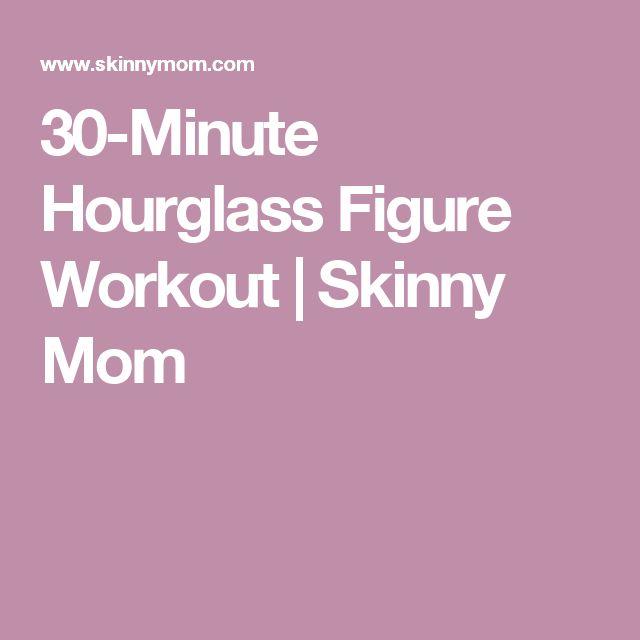 30-Minute Hourglass Figure Workout | Skinny Mom