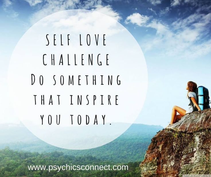 Self-love #challenge: Do something that you inspire you today. It could be something new, something that makes step outside of your comfort zone or something to break the routine and make you feel great about being alive.