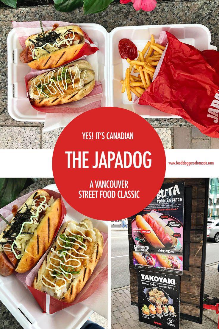 Yes It S Canadian The Japadog Street Food Vancouver Food Japadog