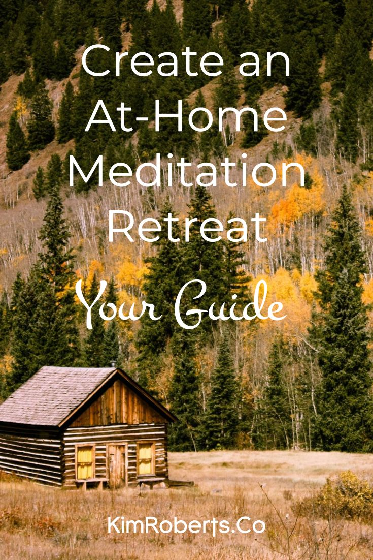 At-Home Retreat Guide: Your Free Resource On How To Plan, Organize + Create Your Own Meditation Retreat. Includes sample daily schedule + creative exercises to discover your ideal approach. | best retreats | mindfulness | yoga retreat | meditation practice | self improvement | mental health activities | stress relief