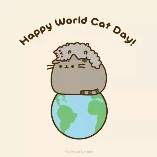 World cat day!!(btw, when is it?) PLEASE WRITE IN THE COMMENTS IF YOU KNOW!!!!! >O<